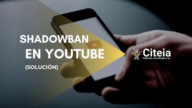 Photo of ¿Qué es el SHADOWBAN en Youtube y cómo evitarlo? (FÁCIL)