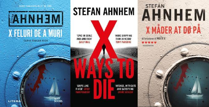 X feluri de a muri (Fabian Risk #5) - Stefan Ahnhem