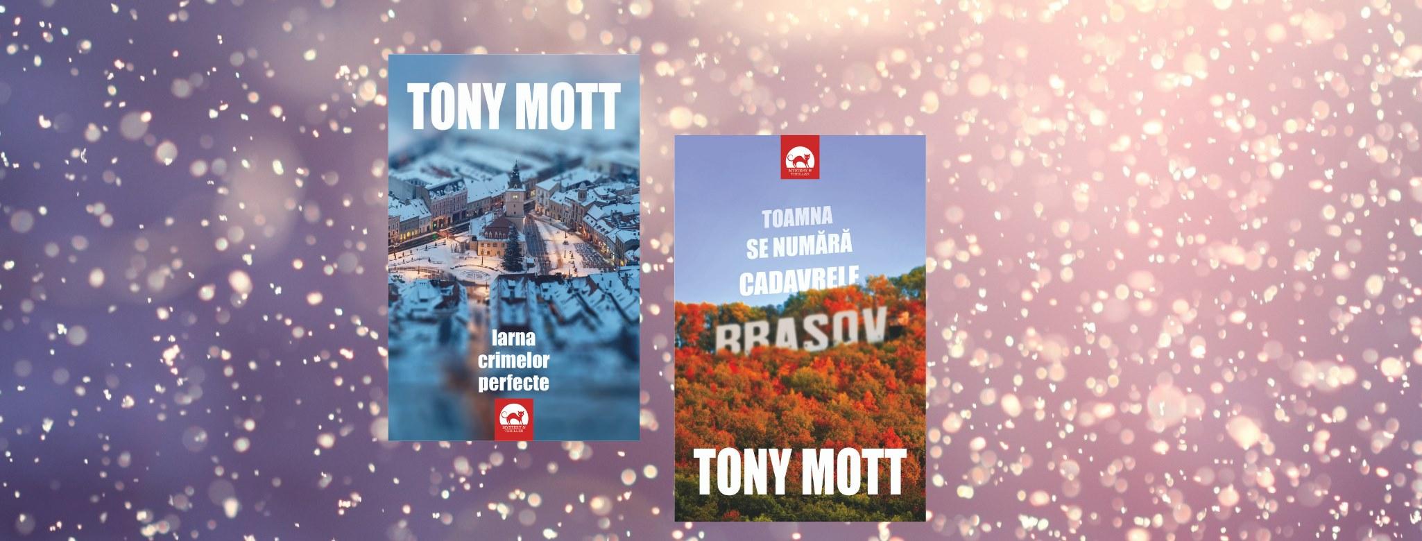 Toamna se numara cadavrele – Tony Mott (Antoaneta Gales)