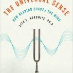 The Universal Sense by Seth Horowitz