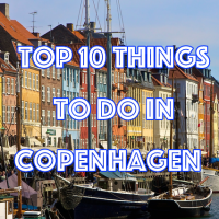 Top 10 things to do in Copenhagen