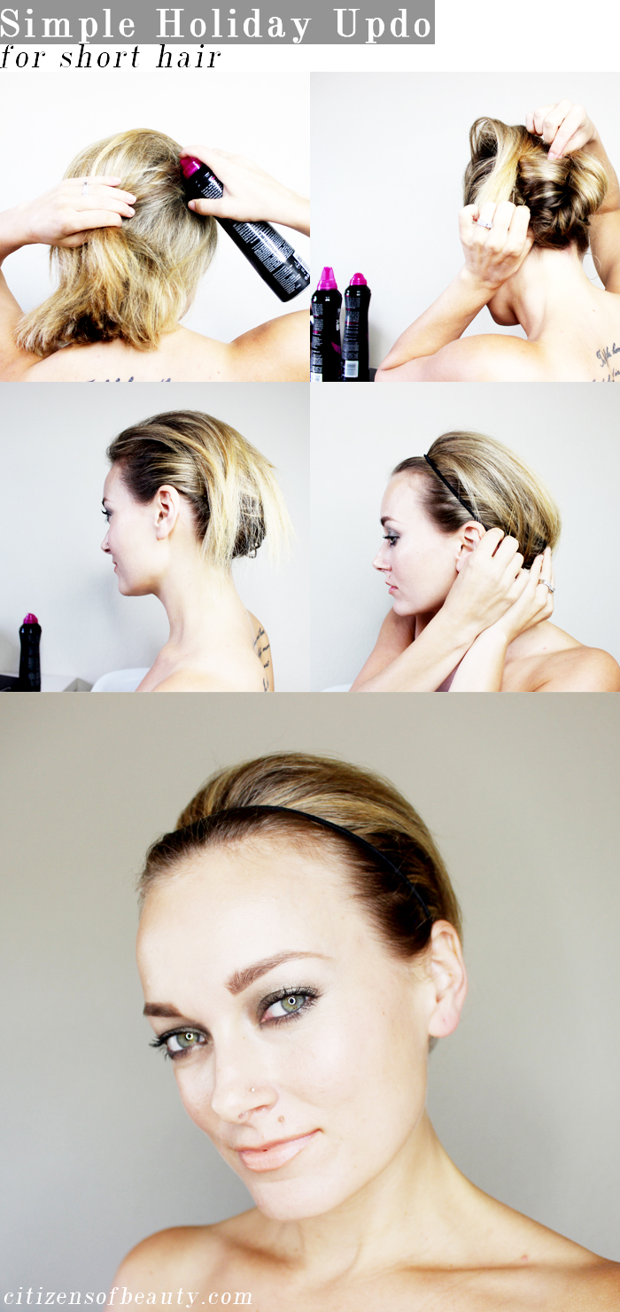 Easy Holiday Updo for Short Hair  Citizens of Beauty