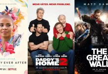 ©Netflix ©Paramount Pictures Germany ©Universal Pictures Germany Alte Zöpfe Daddy's Home 2 The Great Wall Film Trailer Time