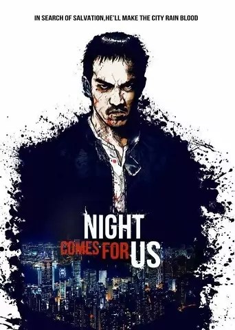The Night Comes for Us, The Night Comes for Us Kritik, The Night Comes for Us Netflix, The Night Comes for Us Film