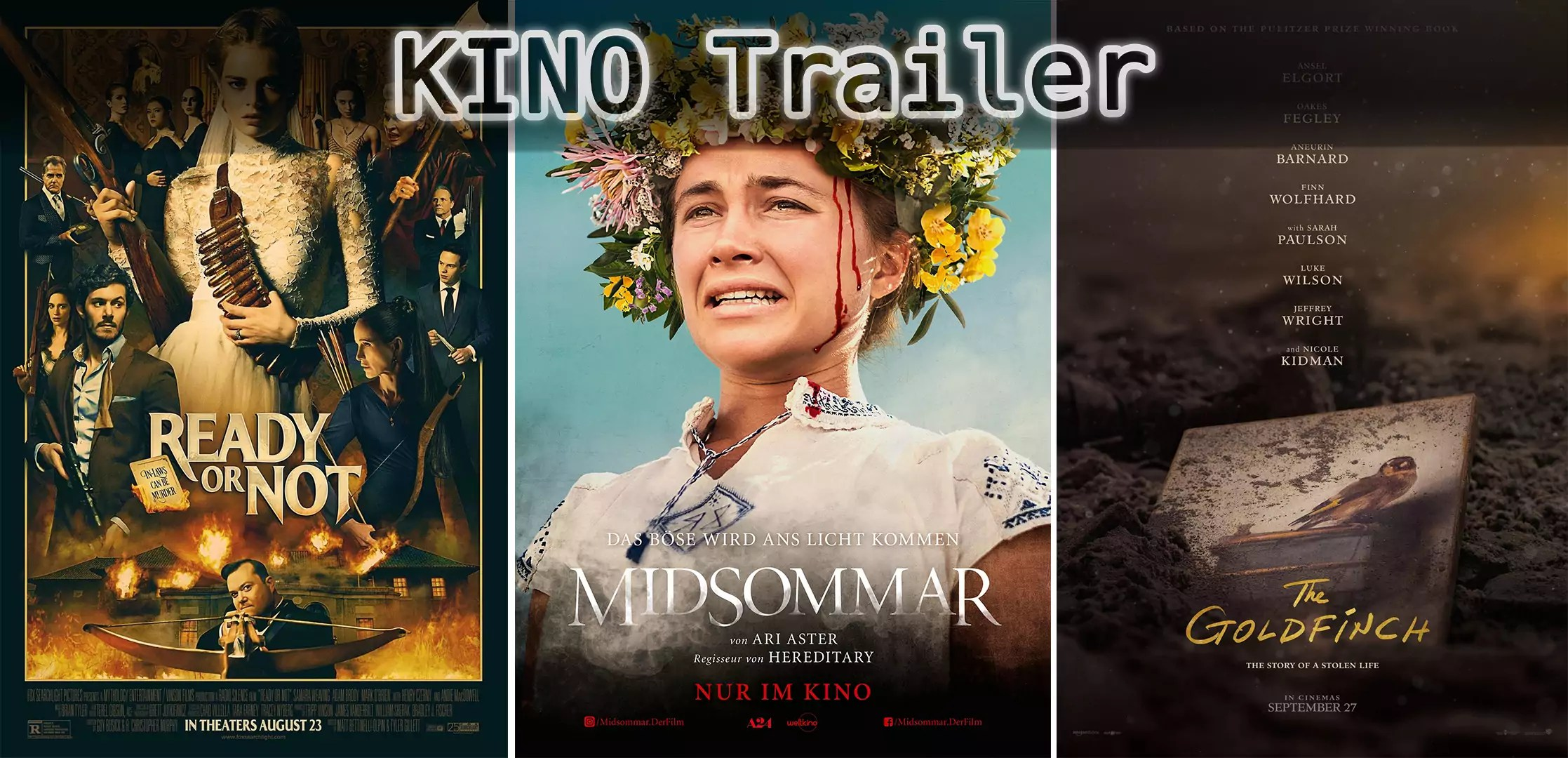 It's Kino Trailer Time: Midsommar, Der Distelfink & Ready or Not