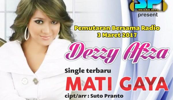 Dessy Afzza – Mati Gaya (Single 2017)
