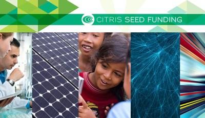 Apply for the 2016 CITRIS Seed Funding Opportunities (Deadline: Jan. 31, 2016)
