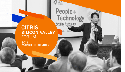 CITRIS Silicon Valley Forum presents tech research and industry experts