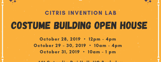 Costume Building Open House at the CITRIS Invention Lab
