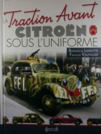 Traction Avant Citroen Sous L'uniforme