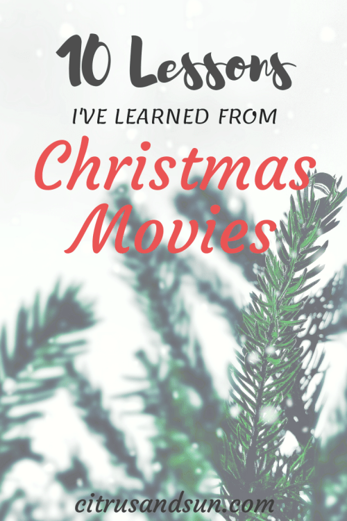 10 lessons I've learned from Christmas movies
