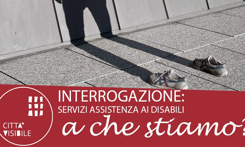 Servizi ai Disabili: Basta Ritardi!