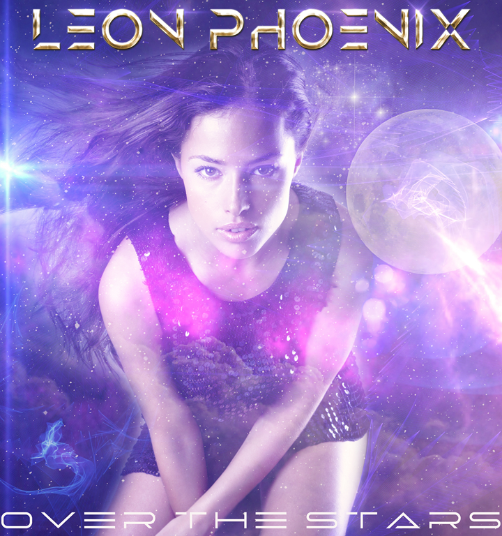 'Leon Phoenix' is back and this time taking us 'Over the Stars' and back again with an infectious sound !