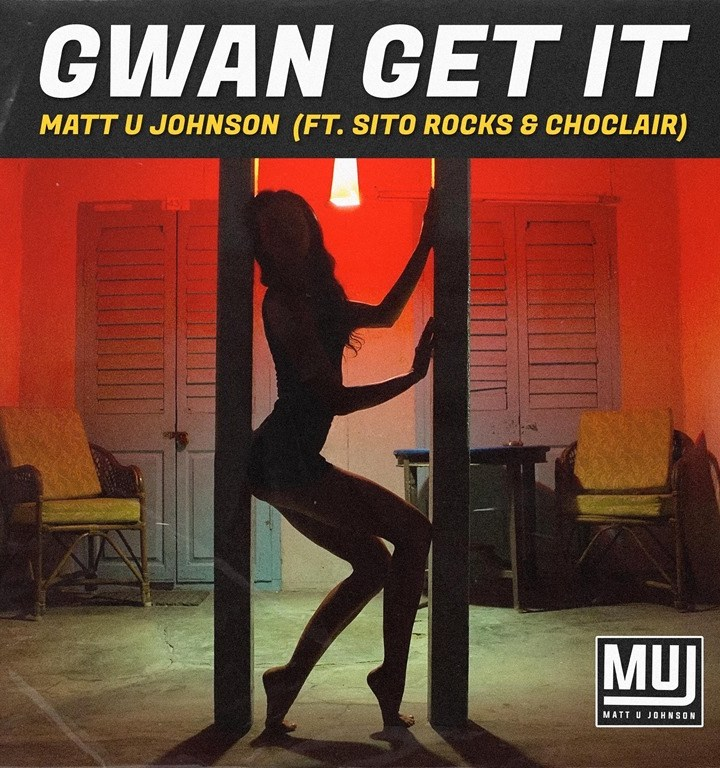 CITYBEATS BEST NEW DANCEHALL of 2020: Global Pop Dancehall artist 'Matt U Johnson' drops the warm, melodic, world flavoured 'Gwan Get It'