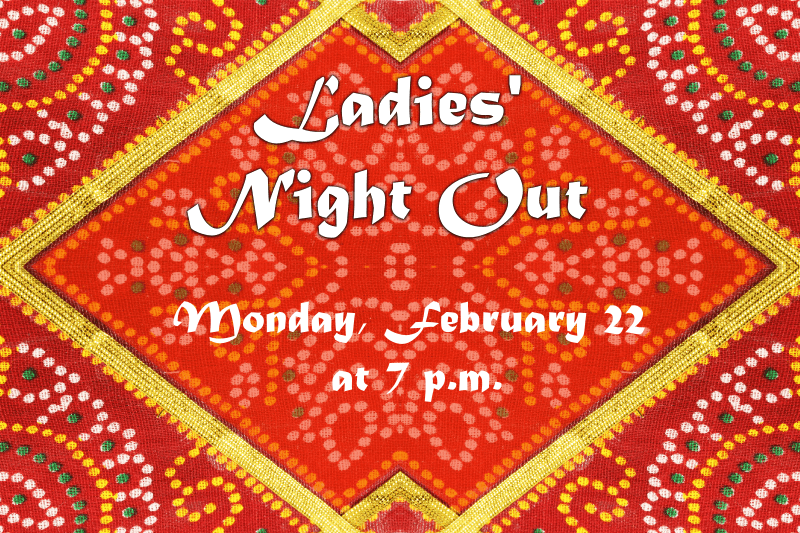 ladies' night out feb 22