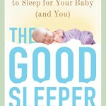 Turn Your Baby into a 'Good Sleeper'