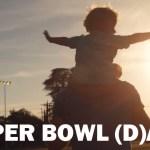 Super Bowl of Fatherhood Advertising