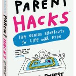 """Parent Hacks"" Book: If MacGyver was a Father"