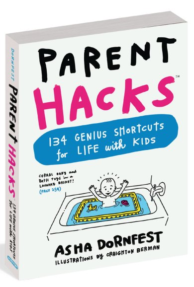 Parent Hacks Asha Dornfest