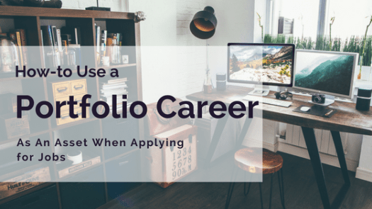 How to Use Your Portfolio Career as an Asset