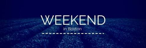 Procrastinator's Weekend Guide: Boston City Fun