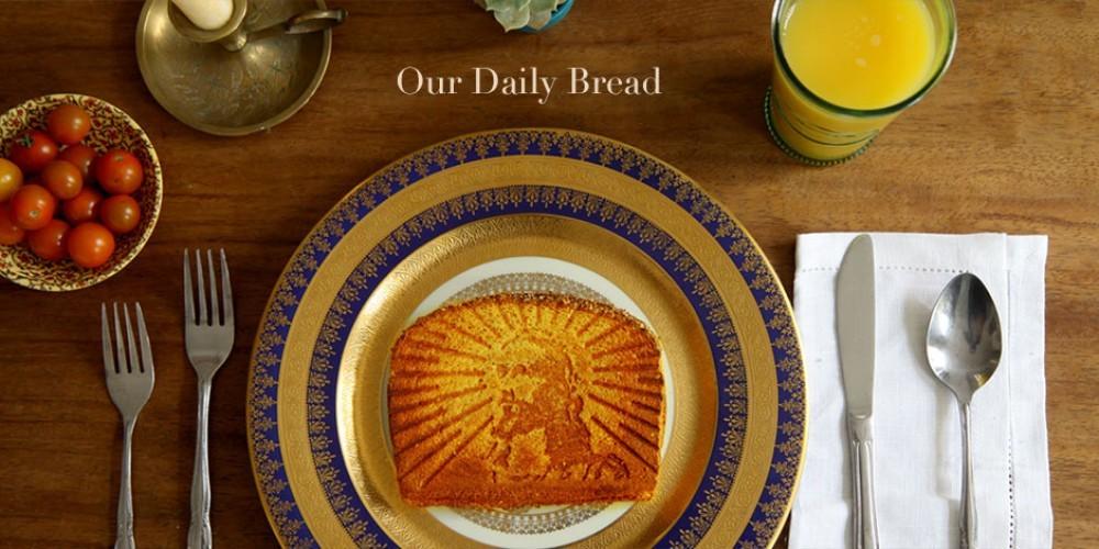 Naš kruh vsakdanji.
