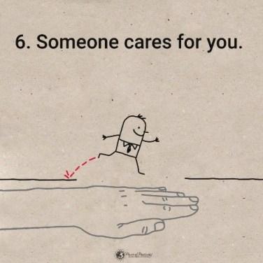Imate nekoga, ki skrbi za vas.
