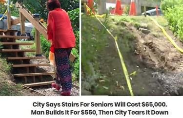 Mesto pravi, da bodo stopnice za starejše občane stale 65.000 dolarjev. Nekdo jih je zgradil za 550 dolarjev. Mesto jih je porušilo.