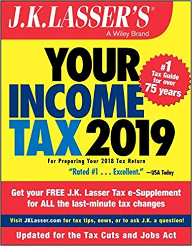 J. K. Lasser - Your Income Tax 2019
