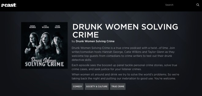 Podcast Drunk Women Solving Crime