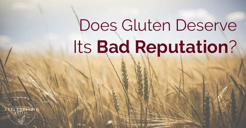 Is Gluten Bad? | Annex-Naturopathic-Clinic-Toronto-Naturopathic-Doctor-in-the-Annex-July03-01