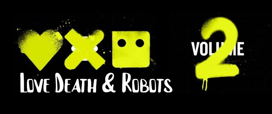 love,-death-and-robots-2:-non-fate-binge-watching-e-gustatevi-ogni-episodio