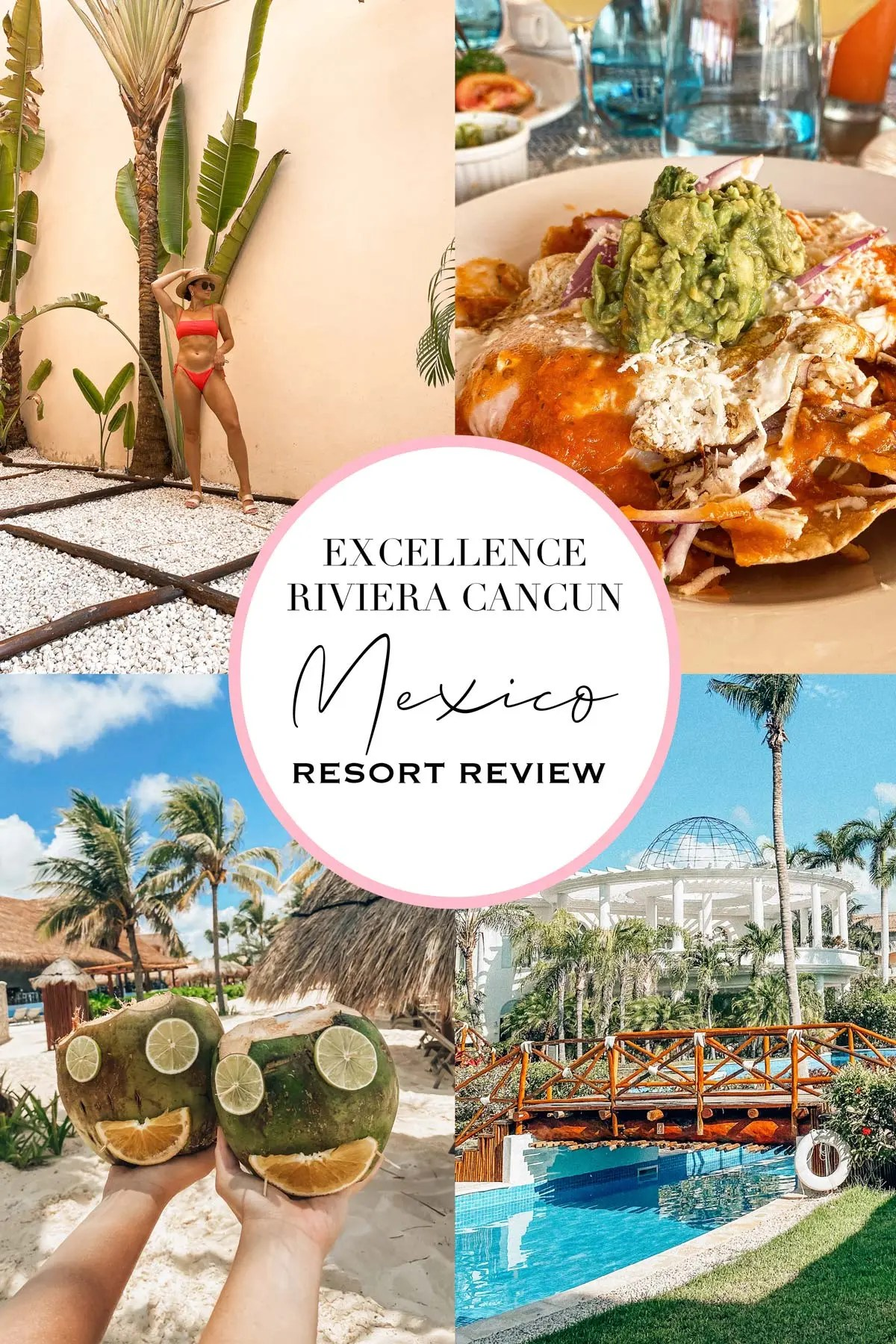 Excellence Riviera Cancun Review