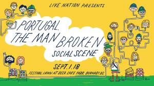 Portugal. The Man & Broken Social Scene