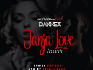 Mp3 Dannex – Janja Love Freestyle