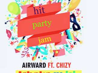 Airward ft. Chizy – Igbaka M Isi