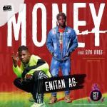 Enitan AG ft. Seyi Vibez — Money
