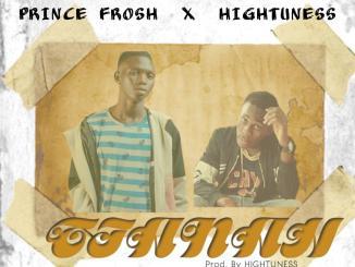 Prince Frosh x Hightuness — Tiana