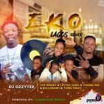 DJ Ozzytee ft. Tee Smart x Little Zino x Young OG x Billirano & Yung Mart – Eko (Lagos) Remix