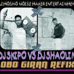 Download DJ Skipo ft. DJ Shaoline — Obo Giran (Refix)