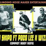DJ Skipo ft. Poco Lee & Wizkid — Comot Body (Refix)