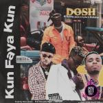 Dosh ft. Bobby Jazx, Lyta & Ruhdee – Kun Faya Kun