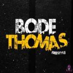 Download Flykid — Bode Thomas (Freestyle) ft. DJ Speakz