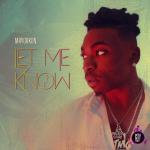 Download Mayorkun – Let Me Know