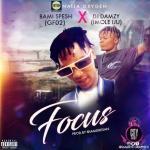 Bamispesh — Focus ft.DJ Damzy