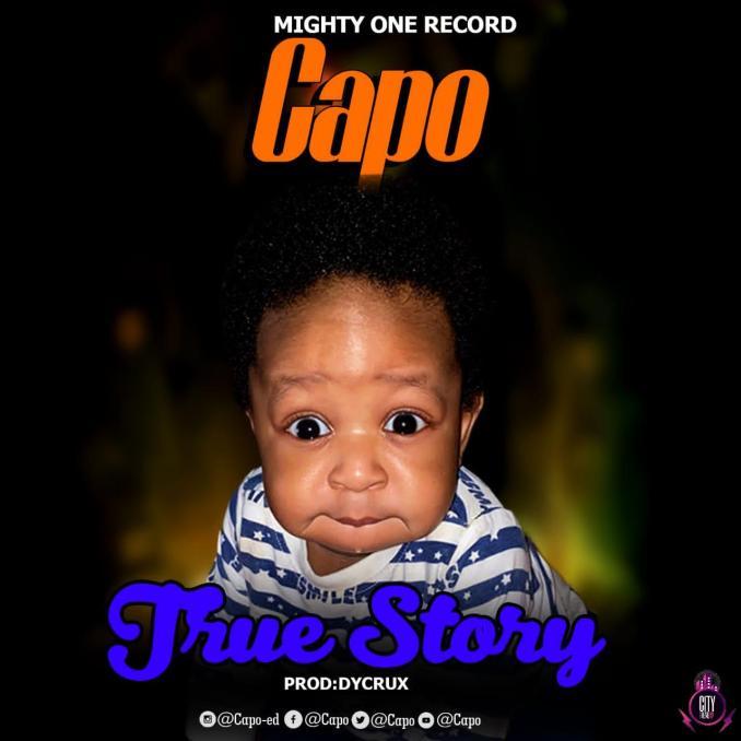 Capo — True Story Prod. Dycrux