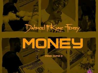 Dahmsel ft. Kvng Femzy — Money Prod. Super D