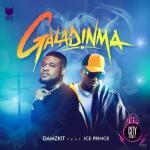 Damzkit — Galadinma ft. Ice Prince