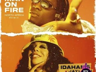 Idahams ft. Jaylann — Man On Fire North Africa Remix