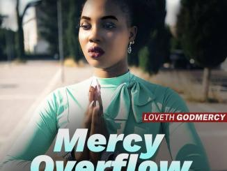 Loveth Godmercy — Mercy Overflow
